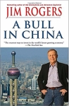 A Bull in China - Investing Profitably in the World's Greatest Market