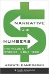 Narrative and Numbers The Value of Stories in Business