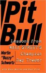 Pit Bull Lessons from Wall Street's Champion Day Trader