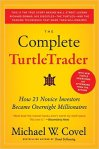 The Complete TurtleTrader How 23 Novice Investors Became Overnight Millionaires