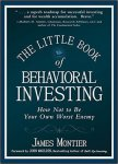 The Little Book of Behavioral Investing How not to be your own worst enemy