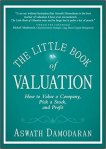 The Little Book of Valuation How to Value a Company, Pick a Stock and Profit