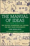 The Manual of Ideas The Proven Framework for Finding the Best Value Investments