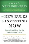 The New Rules for Investing Now- Smart Portfolios for the Next Fifteen Years