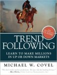 Trend Following (Updated Edition) Learn to Make Millions in Up or Down Markets